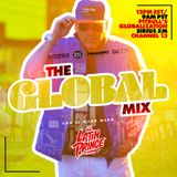 "DJ LATIN PRINCE ""Globalization Radio Mix - Channel 13 - SiriusXM"" Aired (February 23rd 2019)"