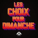 Les Choix Pour Dimanche (Featured now on SoundLogik) {7}