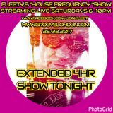 DJ FLEETY'S 4 HOUR HOUSE FREQUENCY 25TH FEBRUARY 2017 BOOKINGS +44 (0) 7572 413 598