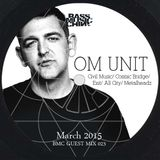 Bass Music China Guest Mix 023 – Om Unit (Civil Music/ Cosmic Bridge/ Exit/ All City/ Metalheadz)