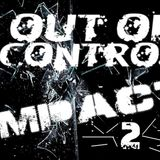 Out Of Control - Impact 2 [FREE DOWNLOAD]