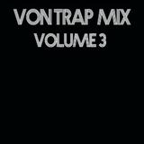 Von Trap Mix: Volume III