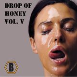 Drop of Honey Vol. V (BH1VE MIX)
