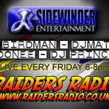 The Sidewinder Ents Family on RaidersRadio.co.uk. Hosted by DJ MattC and DJ Birdman on 22/6/12