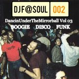 DancinUnderTheMirrorball Vol3 (Classic Disco, Boogie, Rare Grooves and House)