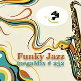 megaMix #252 Funky Jazz