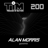 Trance In Motion 200 / Alan Morris Guestmix