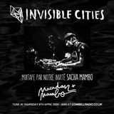 Invisible Cities on Cowbell Radio - April Edition with Sacha Mambo guest mixtape