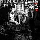 IN THE GROOVE PODCAST 03 - Diego & Fernando Campollo @The Secret Garden