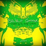 Balaio Groove vol. 54 - compiled by Dj Evelyn Cristina