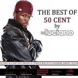 The Best of 50 Cent (mixtape) by DJ Luciano (06 11)