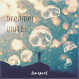 Dreamers, Unite!