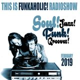 this is FUNKAHOLIC RADIOSHOW february 2019