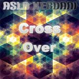 Asla Kebdani - Cross Over #003