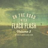 On.The.Road.With.Flaco.Flash.Volume3.2015