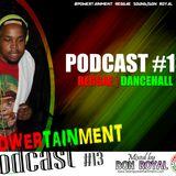 POWERTAINMENT PODCAST #13