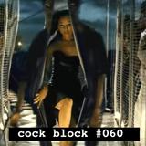 "COCKBLOCK #060   Hip Hop Mix ""00s"""