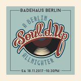 Soul'd Up Berlin [18.11.2017] Allnighter spins