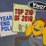 Y-Not's Top 218 of 2018 - Part 3B