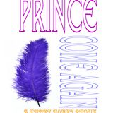 Prince  Come Again;     A Funky Honky Redux