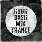 Hugh Bash Mix: Trance