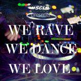 Roberto González & SCL Mix - We Rave We Dance We Love