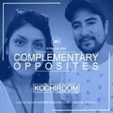 KR - Episode #002 Special Guest COMPLEMENTARY OPPOSITES (Playa Del Carmen, México)