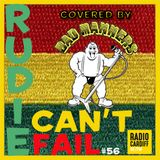 Rudie Can't Fail's Covered By Bad Manners Special (Radio Cardiff Show #56 - 17-09-2018)