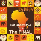 FINAL RadioShow #03 Ep.4 |Tropics83 WebRadio - Dj MyV