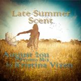 Kristina Vixen - Late Summer Scent (August 2011 Promo Mix)