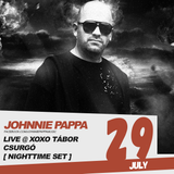 Johnnie Pappa - Live @ XoXo Tábor (Csurgó) 2017-07-29 [Nightime Set]