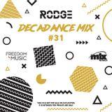 DECADANCE WITH RODGE - MIX FM - SET #31 (WPM #119)