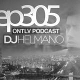 ONTLV PODCAST - Trance From Tel-Aviv - Episode 305 - Mixed By DJ Helmano