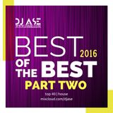 dj ASE - Best of the Best 2k16 - Pt.2 - Top40 House