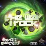 The Way I Rock - Swift Money