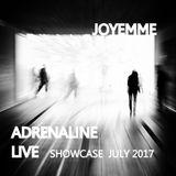 "JOYEMME - ""ADRENALINE"" LIVE - SHOWCASE  JULY 2017    ___________"