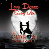 Love Dance Swing Mix by ZidrohMusic