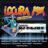 Locuramix In Sessions #001 DJ Fajry