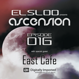 Ascension 016 - Hour 2 with East Cafe (September 2015)