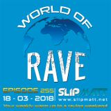 Slipmatt - World Of Rave #255