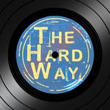 The Hard Way #2