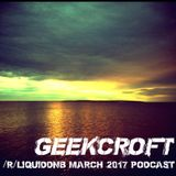 /r/liquiddnb Podcast March 2017