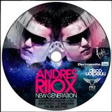 New Generation - Andres Riiox Live Set