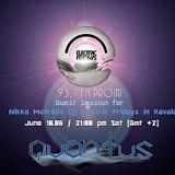 Quantus -Guest @ Nikko Mayridis & Electric Fridays -[10.06.16]