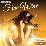 3rd Generation - Fine Wine 2017 Mix