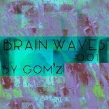 BRAIN WAVES 001 By Gom'z