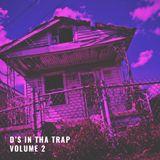D's in Tha Trap Volume 2