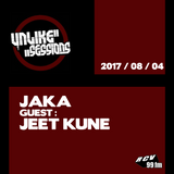 Unlike Sessions - 2017 aug 04 - Jaka - Guest : Jeet Kune