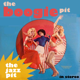 The Jazz Pit Vol. 7 - The Boogie Pit Pt.4