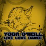 Yoda O'Neill - Live Love Dance 026 (XXL Special)